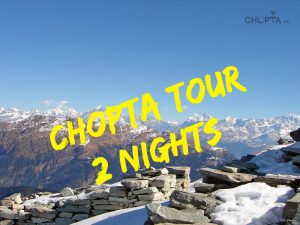 Chopta 2 Nights Tour Pacakge
